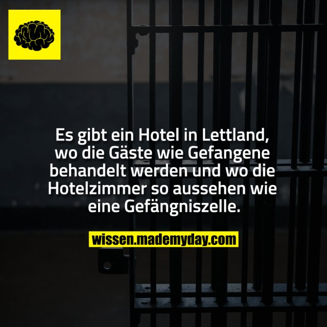 Es gibt ein Hotel in Lettland, wo die Gäste wie Gefangene behandelt werden und wo die Hotelzimmer so aussehen wie eine Gefängniszelle.