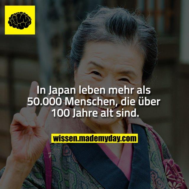 In Japan leben mehr als 50.000 Menschen, die über 100 Jahre alt sind.