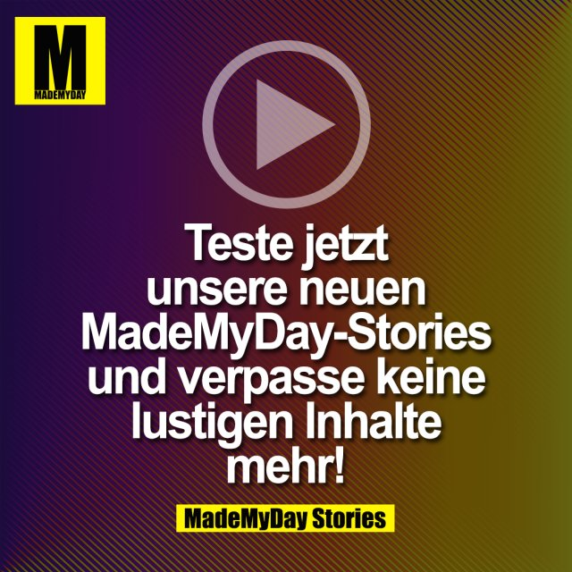 Zu den Stories!