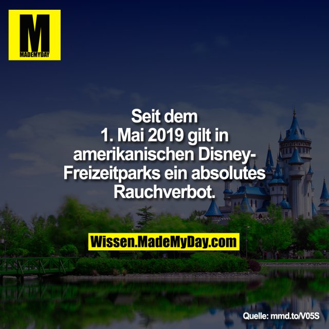 Seit dem 1. Mai 2019 gilt in amerikanischen<br /> Disney-Freizeitparks ein absolutes Rauchverbot.<br /> <br /> mmd.to/V05S