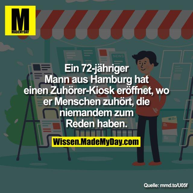 Ein 72-jähriger Mann aus Hamburg hat einen Zuhörer-Kiosk eröffnet, wo er Menschen zuhört, die niemandem zum Reden haben.<br /> <br /> mmd.to/U05f