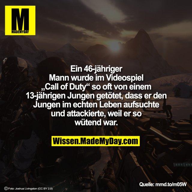 """Ein 46-jähriger Mann wurde so oft im Videospiel """"Call of Duty"""" von einem 13-jährigen Jungen getötet, dass er den Jungen im echten Leben aufsuchte und attackierte, weil er so wütend war.<br /> <br /> mmd.to/m05W"""