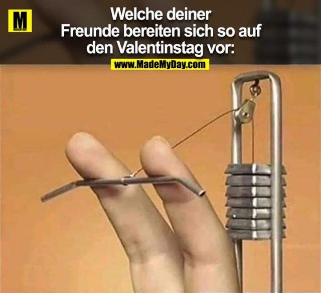 Welche deiner Freunde bereiten sich so auf Valentinstag vor: