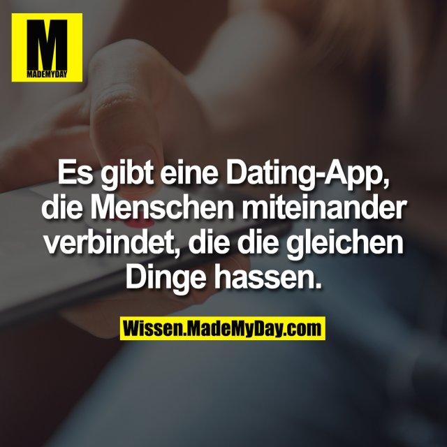 Es gibt eine Dating-App, die Menschen miteinander verbindet, die die gleichen Dinge hassen.