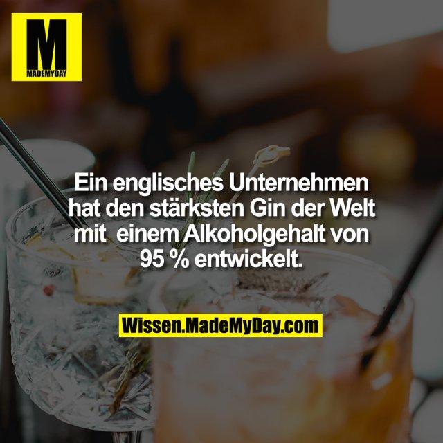 Ein englisches Unternehmen hat den stärksten Gin der Welt mit einem Alkoholgehalt von 95 % entwickelt.