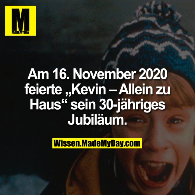 """Am 16. November 2020 feierte """"Kevin – Allein zu Haus"""" sein 30-jähriges Jubiläum."""