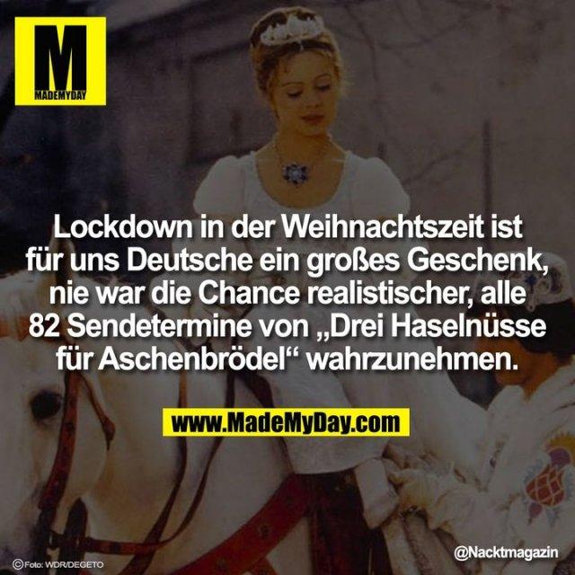"""Lockdown in der Weihnachtszeit ist für uns Deutsche ein großes Geschenk, nie war die Chance realistischer, alle 82 Sendetermine von """"Drei Haselnüsse für Aschenbrödel"""" wahrzunehmen."""