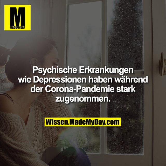 Psychische Erkrankungen wie Depressionen haben während der Corona-Pandemie stark zugenommen.