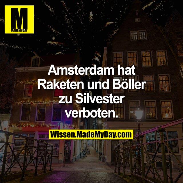 Amsterdam hat Raketen und Böller zu Silvester verboten.