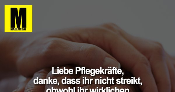 Sarkasmus Pflege Lustige Spruche Krankenschwester.Liebe Pflegekrafte Danke Dass Ihr Made My Day