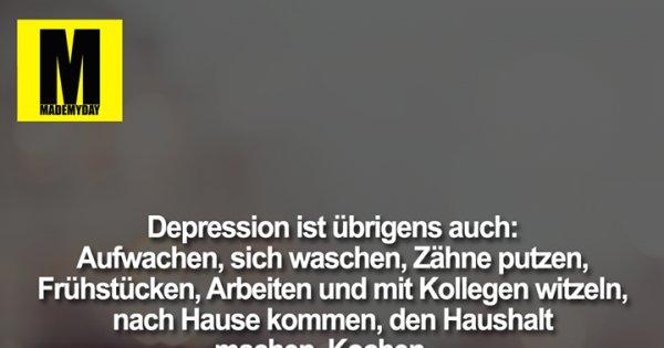 Depressionen sprüche machen bei die mut Liebe Worte
